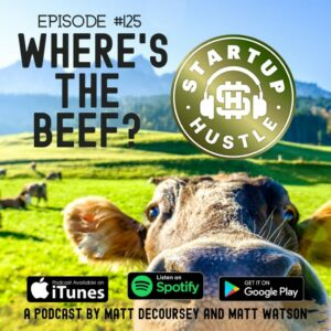 Episode #125 - Where's the Beef?